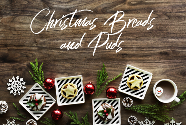 Christmas Breads and Puds (10-16 year olds)